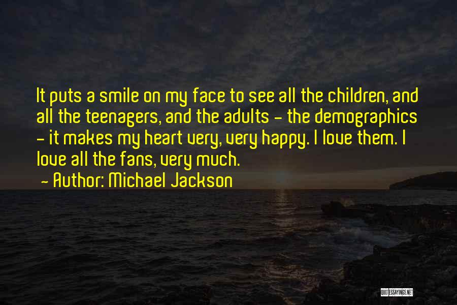 Demographics Quotes By Michael Jackson