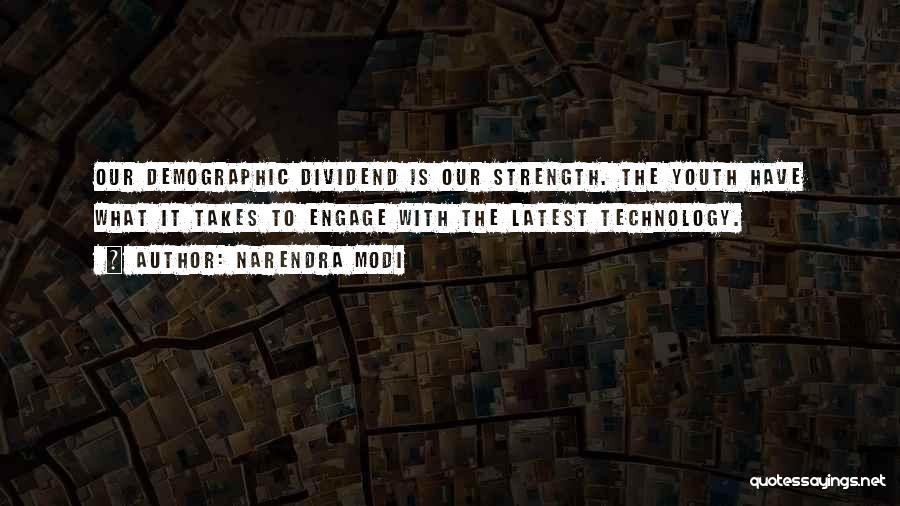 Demographics Quotes By Narendra Modi