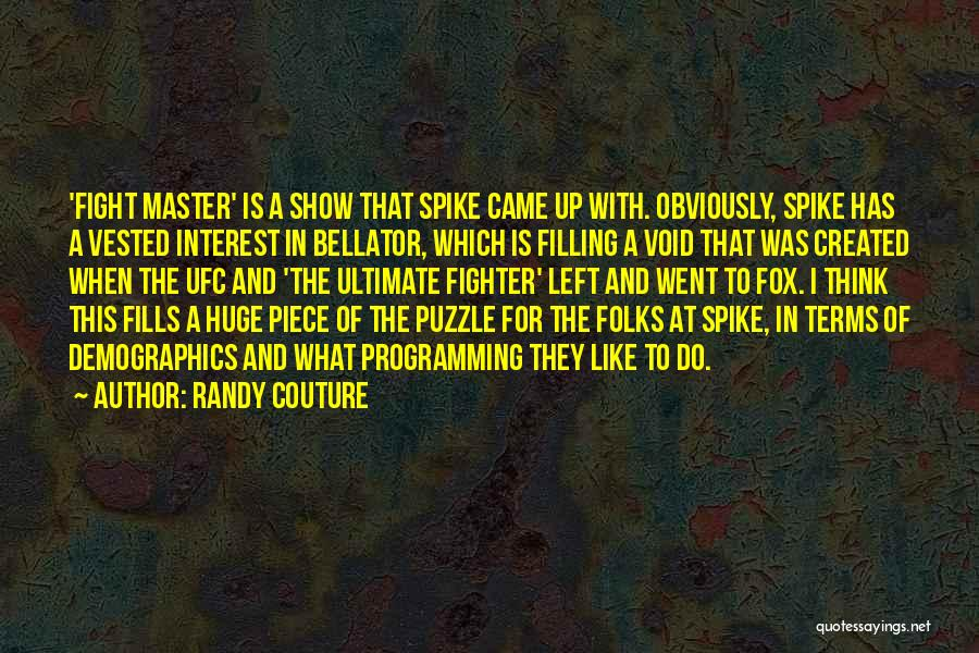 Demographics Quotes By Randy Couture