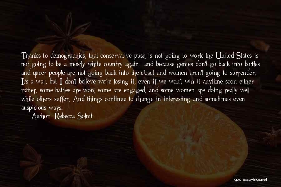 Demographics Quotes By Rebecca Solnit