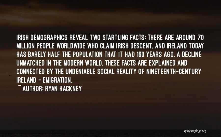 Demographics Quotes By Ryan Hackney