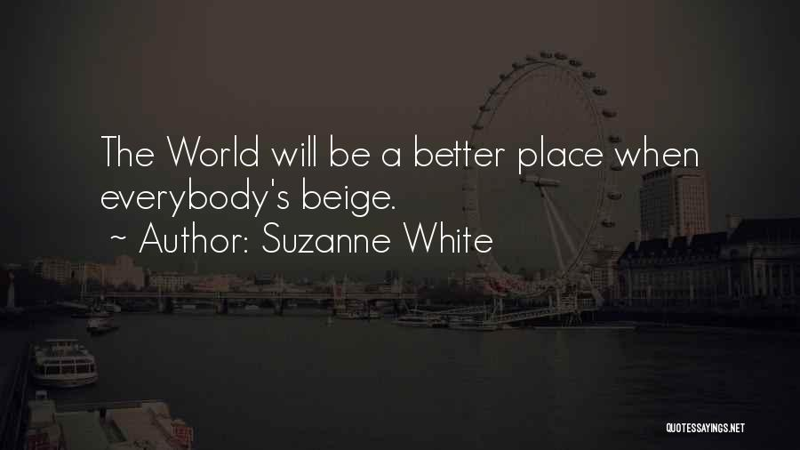 Demographics Quotes By Suzanne White