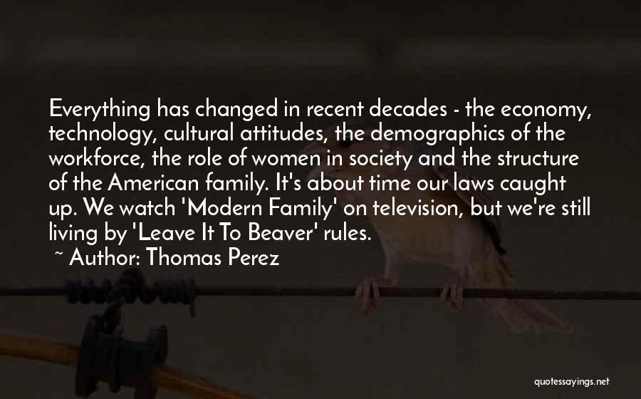 Demographics Quotes By Thomas Perez