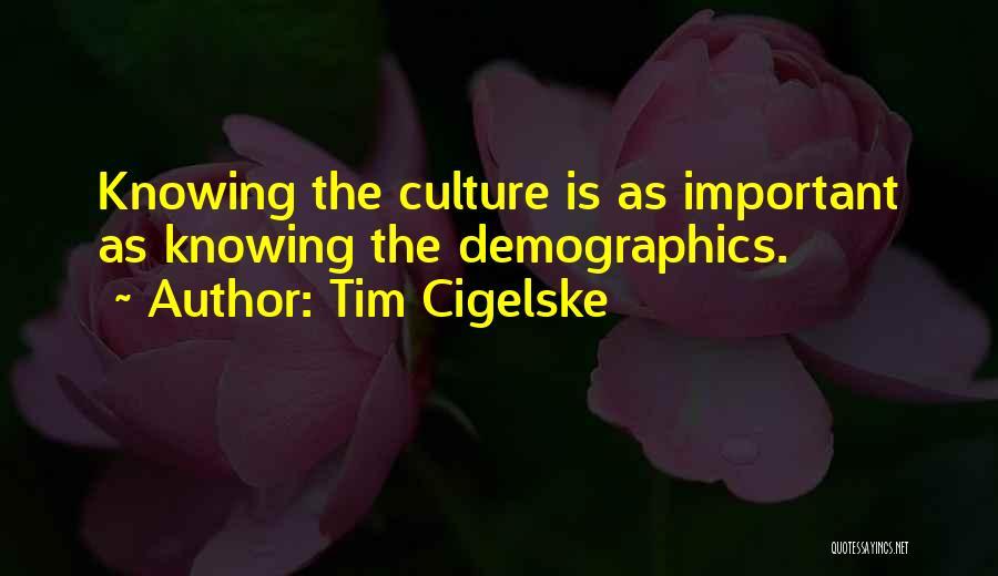 Demographics Quotes By Tim Cigelske