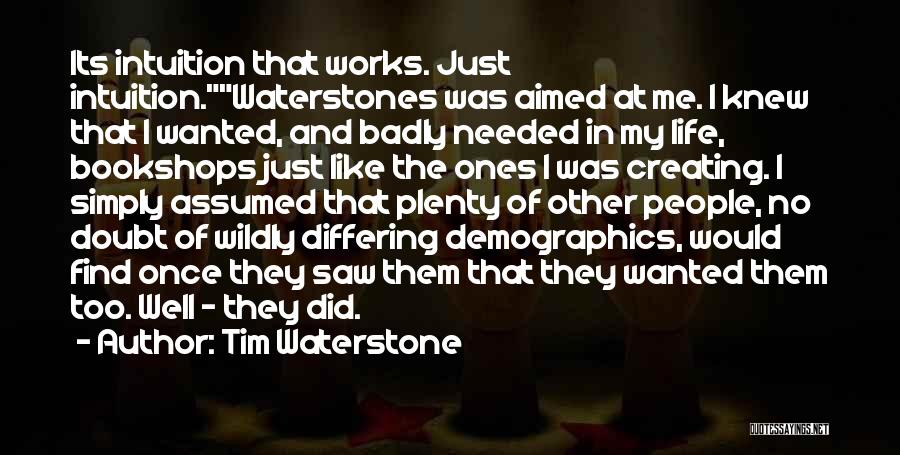 Demographics Quotes By Tim Waterstone