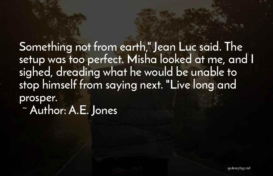 Demons On Earth Quotes By A.E. Jones