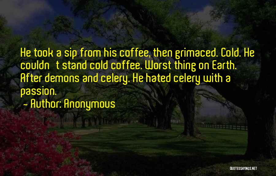 Demons On Earth Quotes By Anonymous