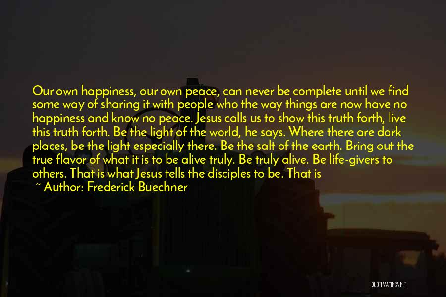 Demons On Earth Quotes By Frederick Buechner