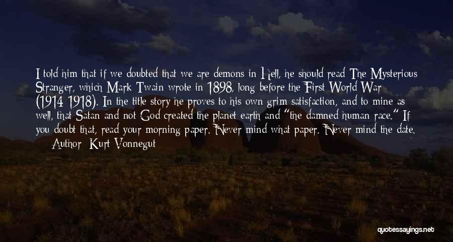 Demons On Earth Quotes By Kurt Vonnegut