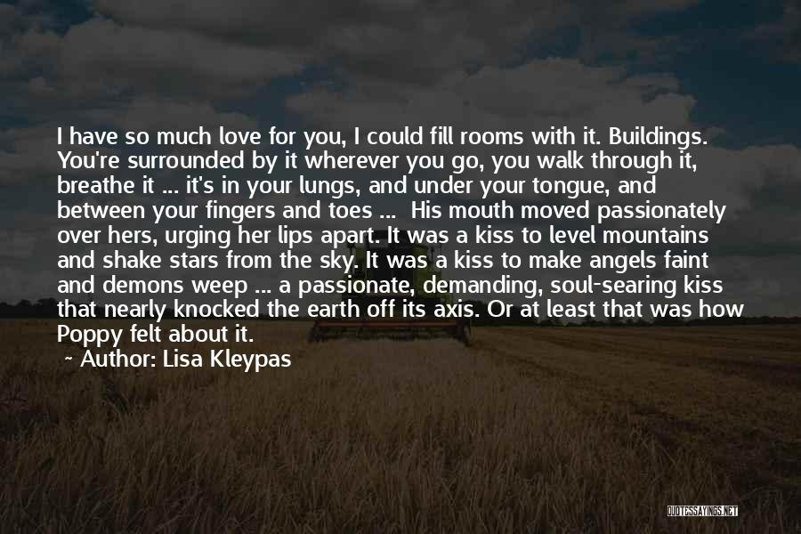 Demons On Earth Quotes By Lisa Kleypas