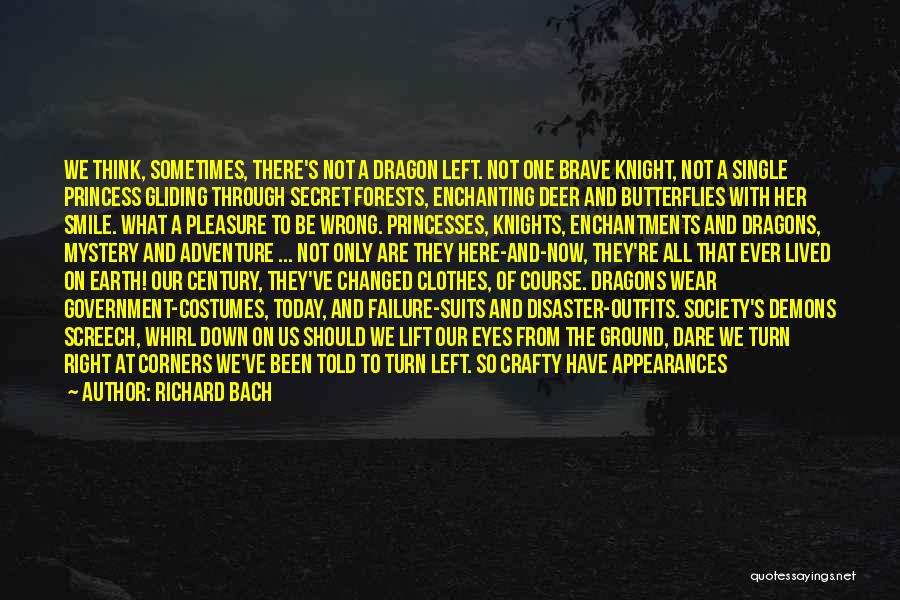 Demons On Earth Quotes By Richard Bach