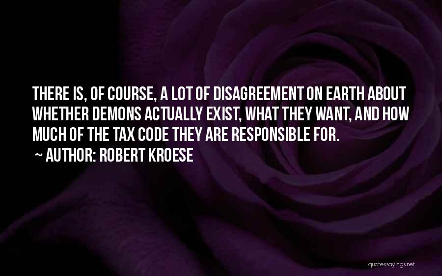 Demons On Earth Quotes By Robert Kroese