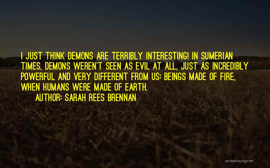 Demons On Earth Quotes By Sarah Rees Brennan