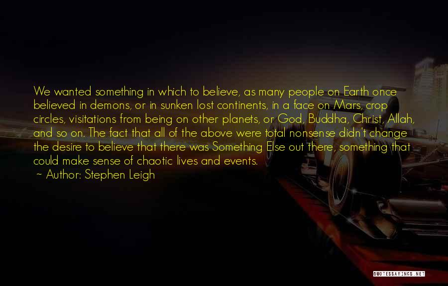 Demons On Earth Quotes By Stephen Leigh