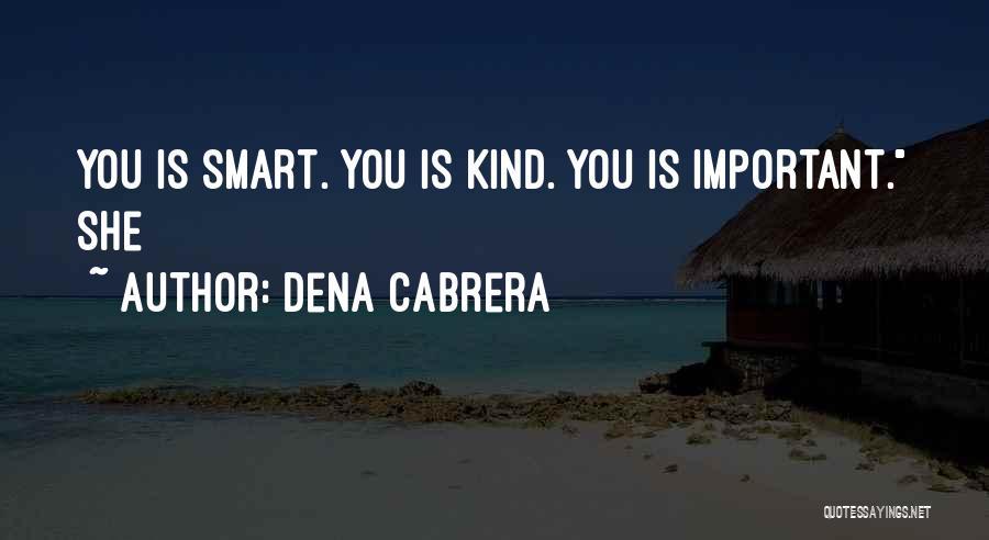Dena Cabrera Quotes 1860709