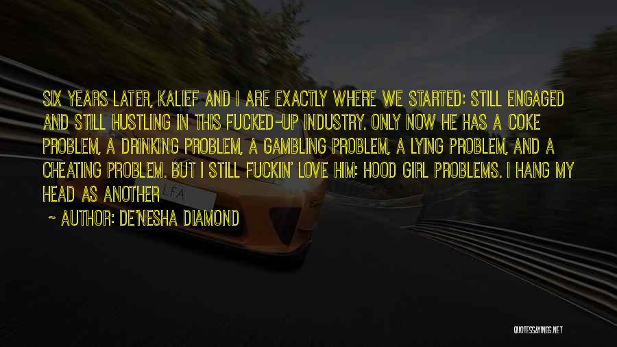 De'nesha Diamond Quotes 2112822