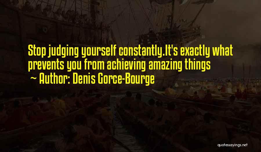 Denis Gorce-Bourge Quotes 1382216