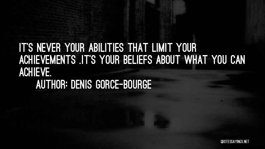 Denis Gorce-Bourge Quotes 1975679