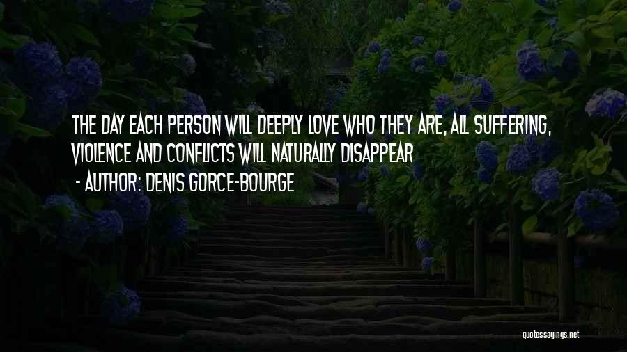 Denis Gorce-Bourge Quotes 2088063