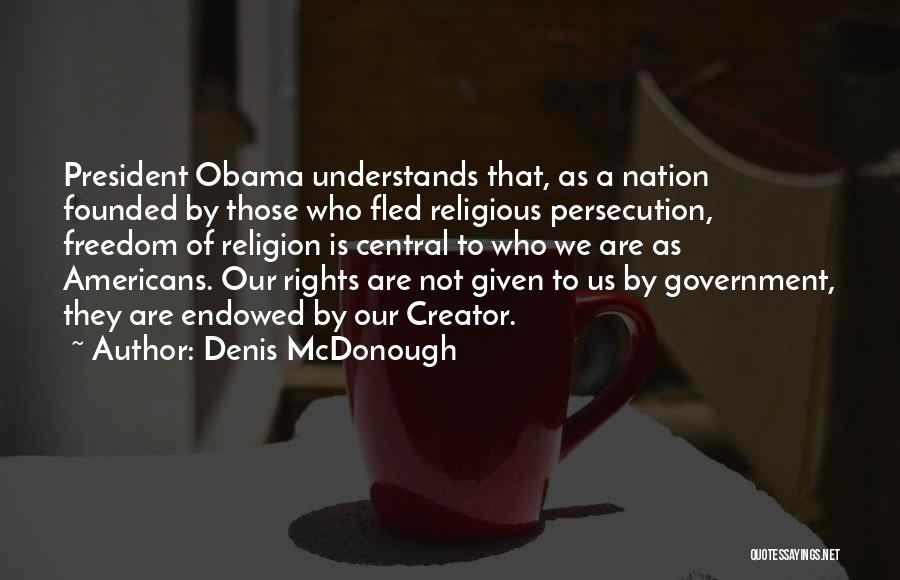 Denis McDonough Quotes 1013610
