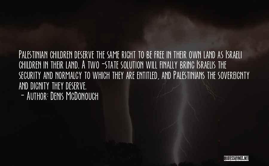 Denis McDonough Quotes 1165436