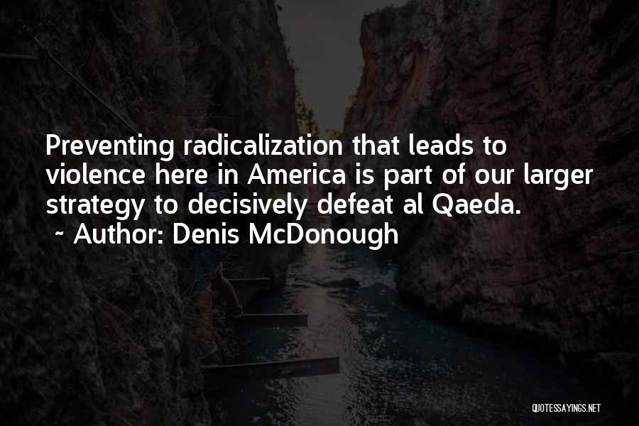 Denis McDonough Quotes 1194858