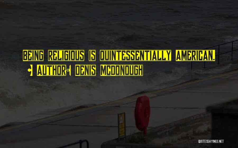 Denis McDonough Quotes 1283357