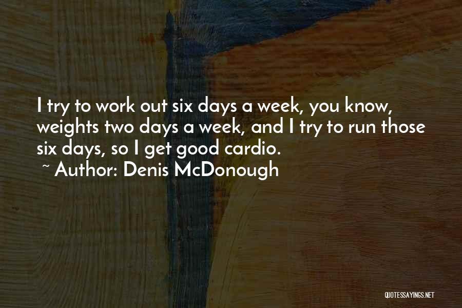 Denis McDonough Quotes 1578848