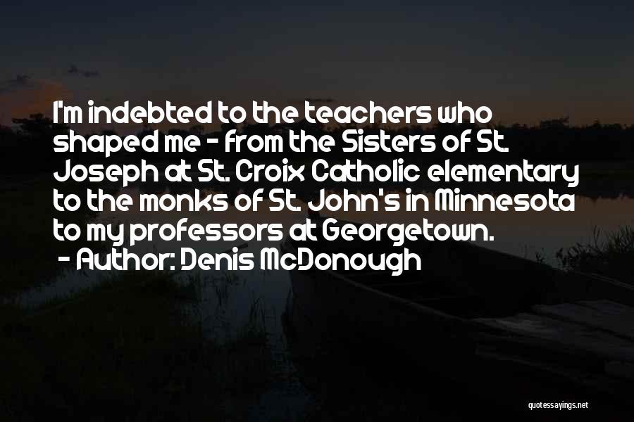 Denis McDonough Quotes 1700894