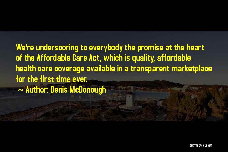 Denis McDonough Quotes 1931467