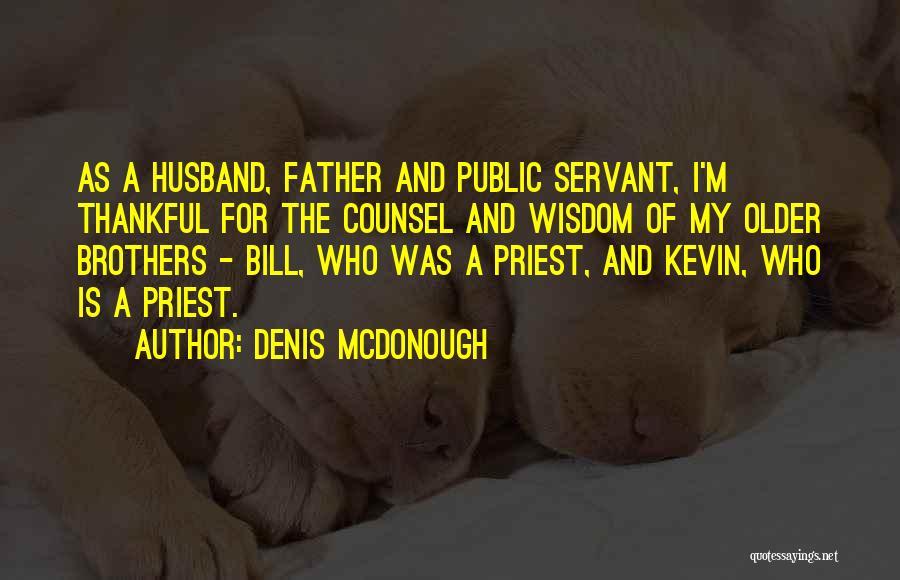 Denis McDonough Quotes 2080311