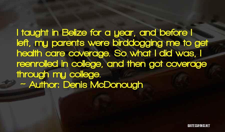 Denis McDonough Quotes 2142323