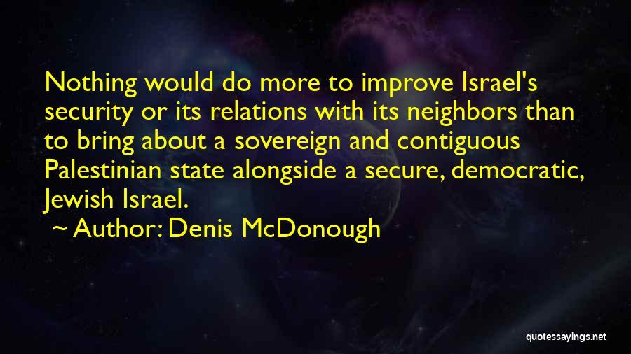 Denis McDonough Quotes 742059
