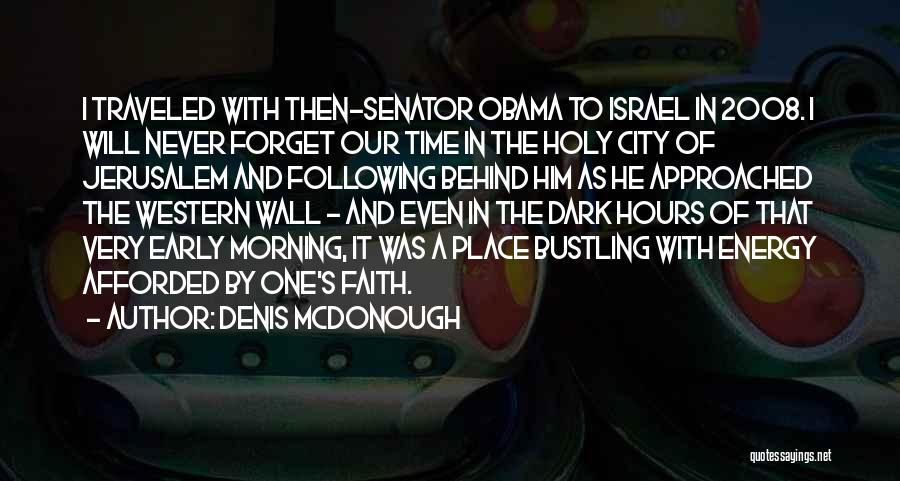 Denis McDonough Quotes 952992