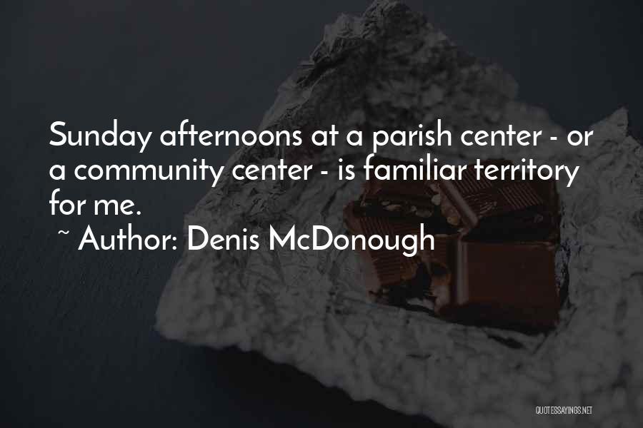 Denis McDonough Quotes 97706