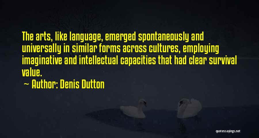 Denis Quotes By Denis Dutton