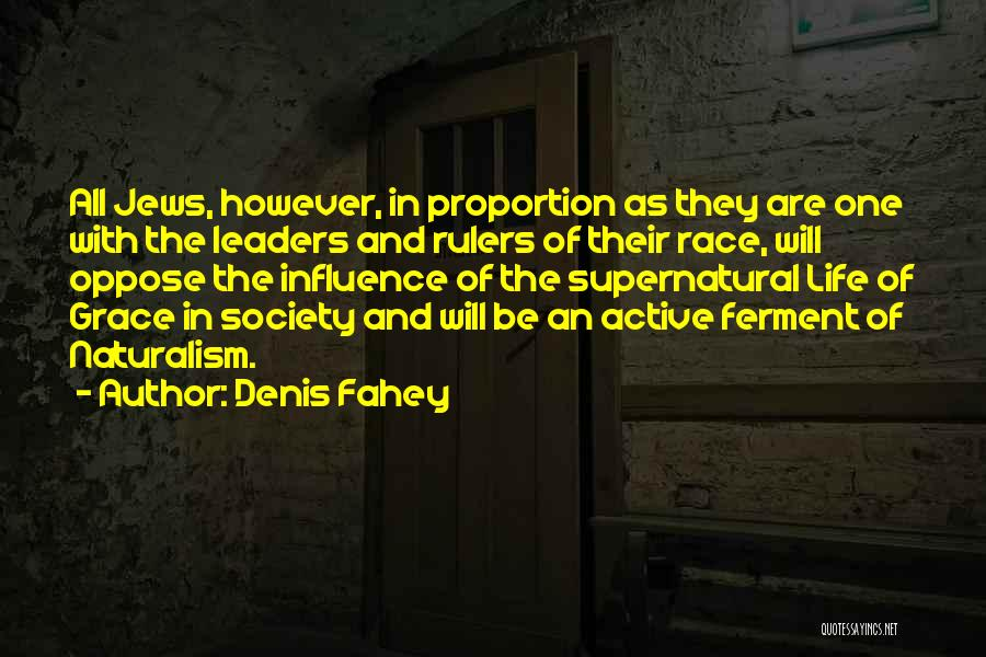 Denis Quotes By Denis Fahey