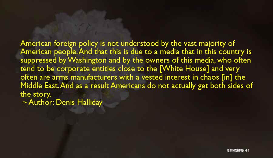 Denis Quotes By Denis Halliday