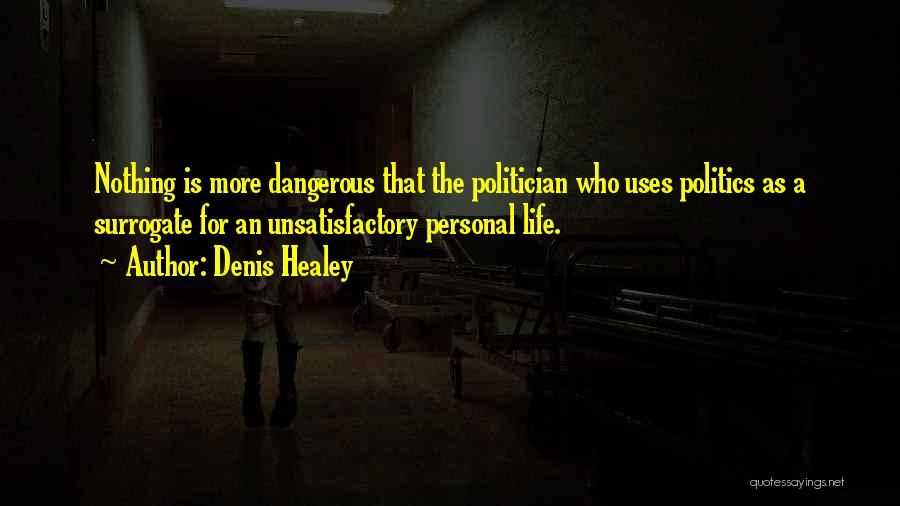 Denis Quotes By Denis Healey