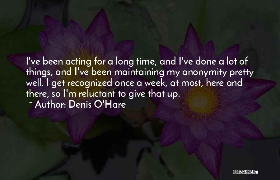 Denis Quotes By Denis O'Hare