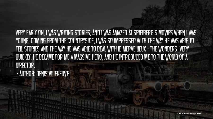 Denis Quotes By Denis Villeneuve