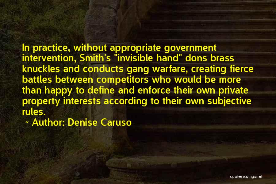Denise Caruso Quotes 859301