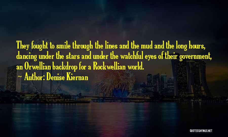 Denise Kiernan Quotes 1377471