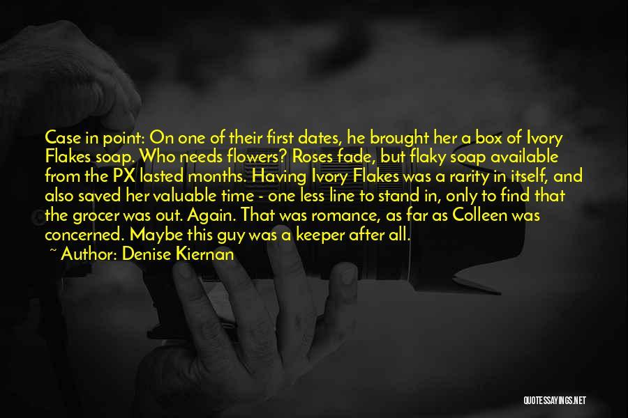 Denise Kiernan Quotes 1553001