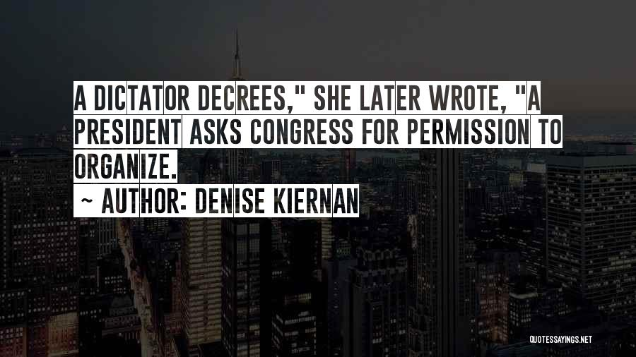 Denise Kiernan Quotes 665020