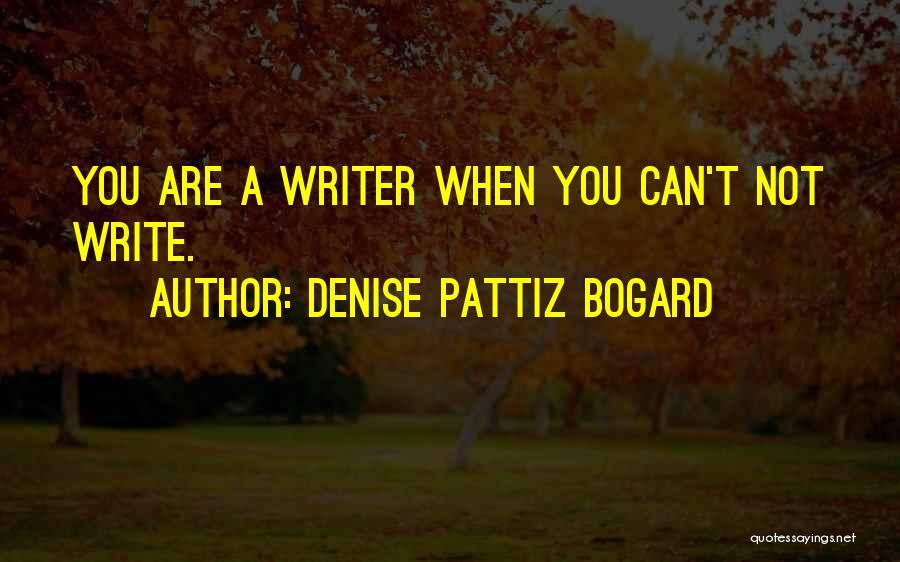 Denise Pattiz Bogard Quotes 1746468