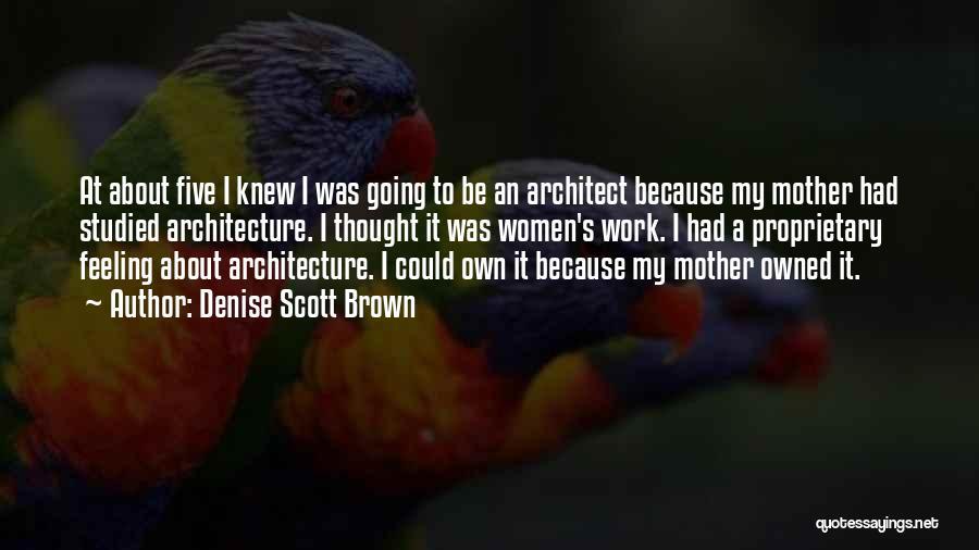 Denise Scott Brown Quotes 2132191