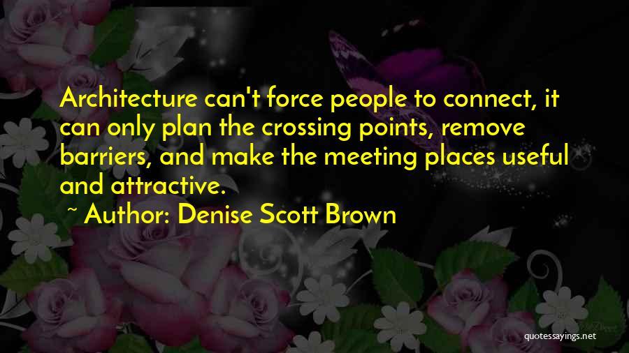 Denise Scott Brown Quotes 83732