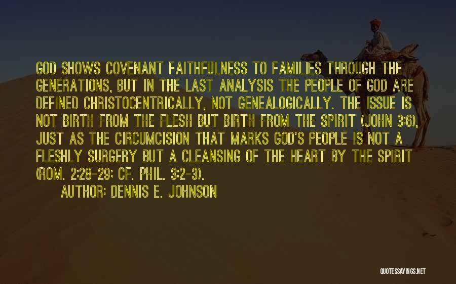 Dennis E. Johnson Quotes 1549633
