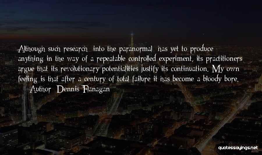 Dennis Flanagan Quotes 811423